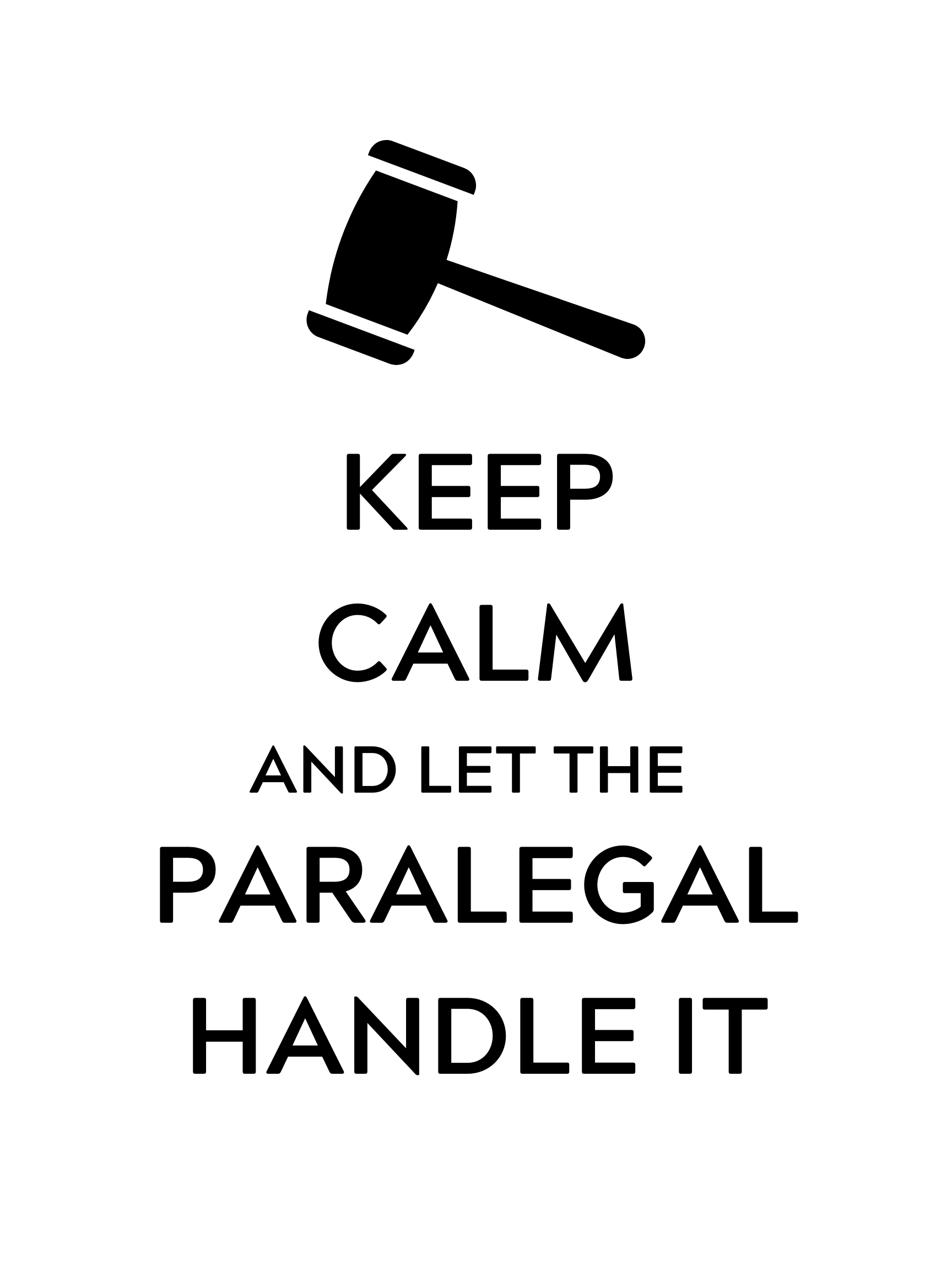 KEEP-CALM-AND-LET-THE-PARALEGAL-HANDLE-IT